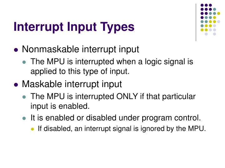 Interrupt Input Types