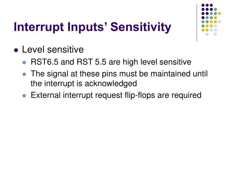 Interrupt Inputs' Sensitivity