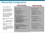 default qos configuration