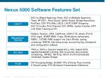 nexus 5000 software features set