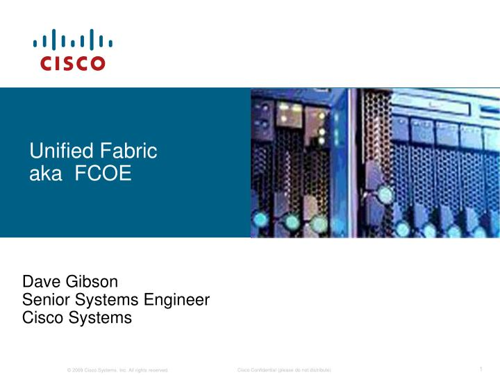 unified fabric aka fcoe n.
