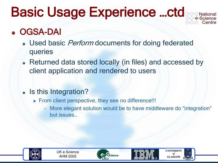Basic Usage Experience …ctd
