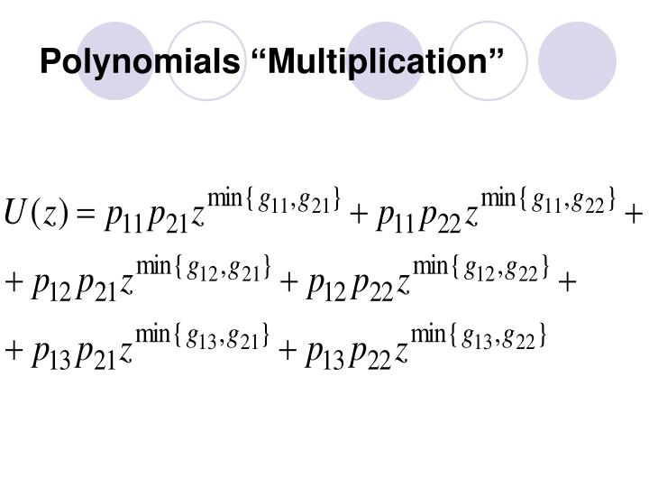 "Polynomials ""Multiplication"""