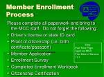 member enrollment process