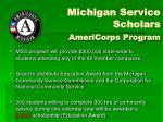 michigan service scholars americorps program
