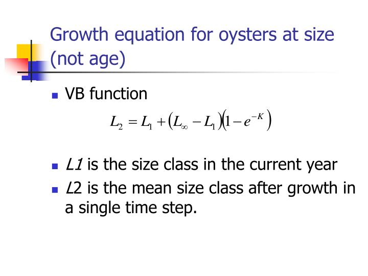 Growth equation for oysters at size (not age)