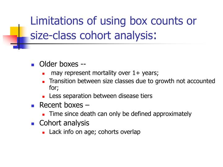 Limitations of using box counts or size-class cohort analysis