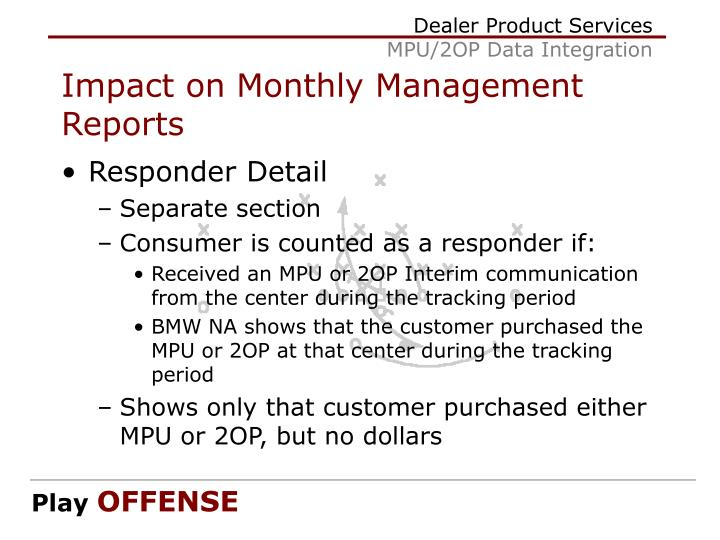 Impact on Monthly Management Reports