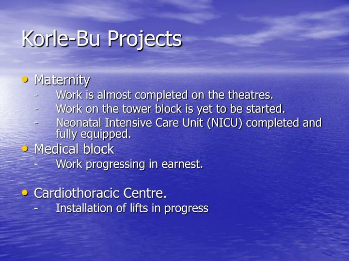 Korle-Bu Projects