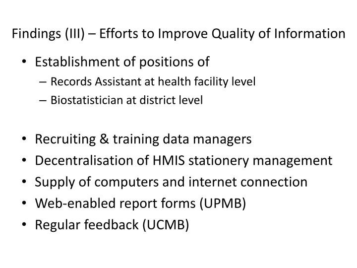 Findings (III) – Efforts to Improve Quality of Information