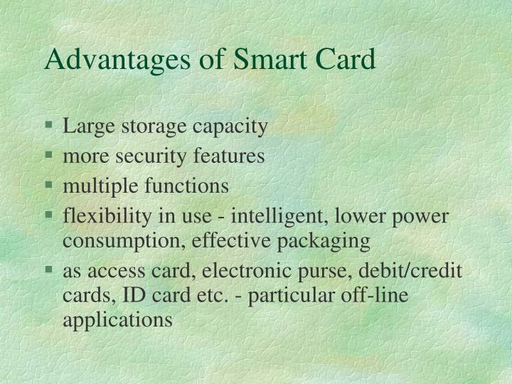 Advantages of Smart Card