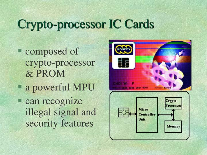 Crypto-processor IC Cards