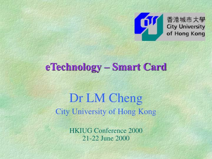Etechnology smart card