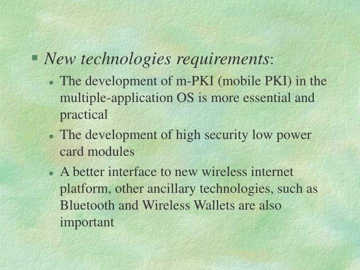 New technologies requirements
