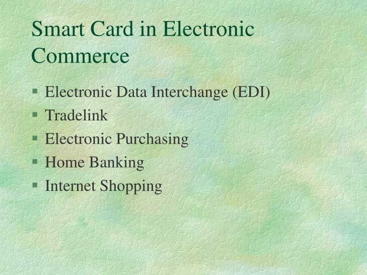 Smart Card in Electronic Commerce