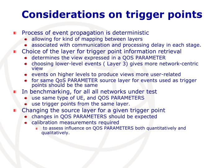 Considerations on trigger points