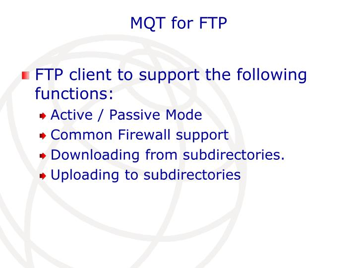 MQT for FTP