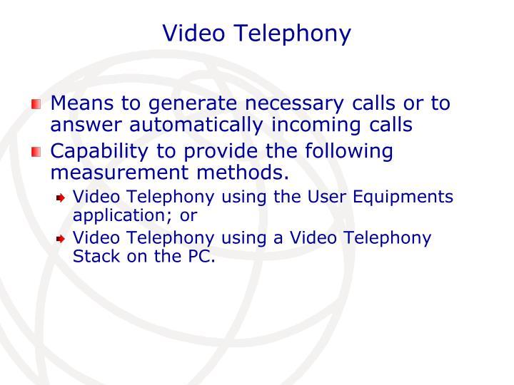 Video Telephony