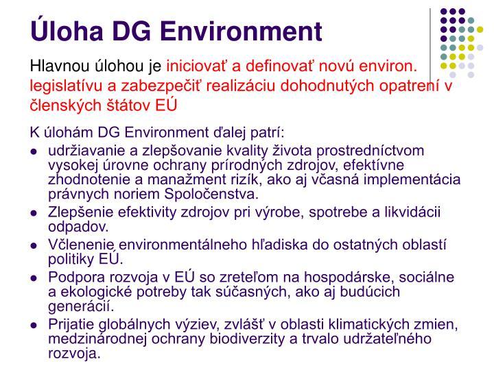 Úloha DG Environment