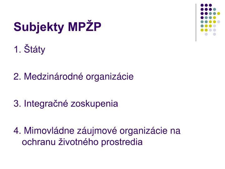 Subjekty MPŽP