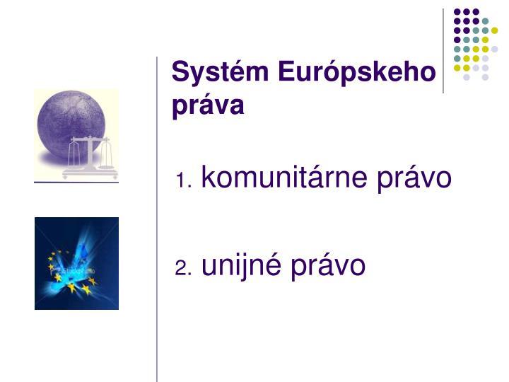 Systém Európskeho práva