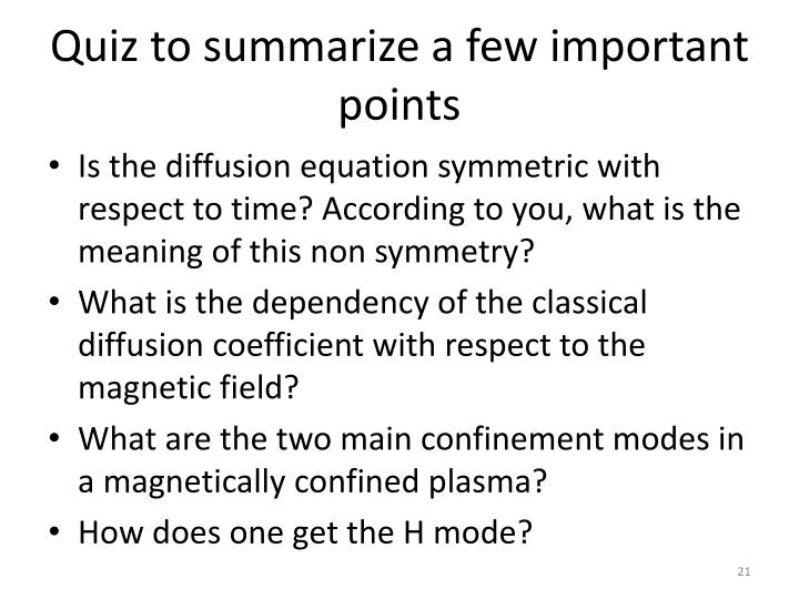 Quiz to summarize a few important points