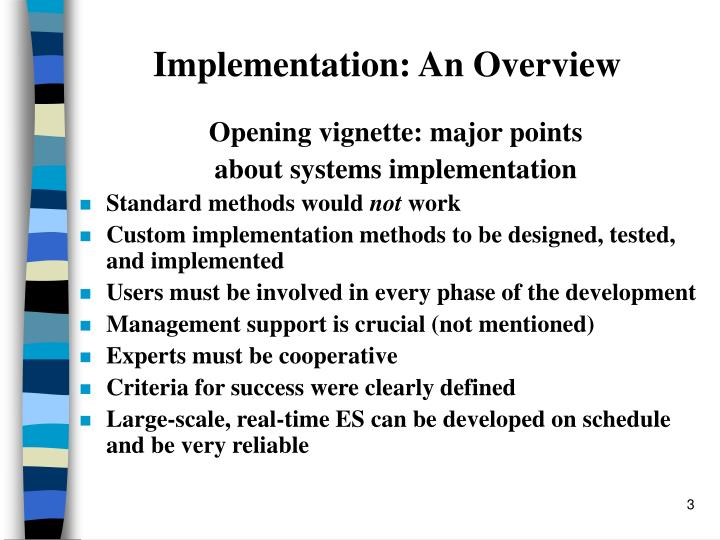 Implementation an overview