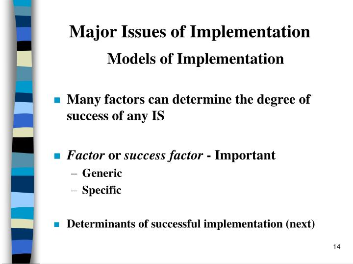 Major Issues of Implementation