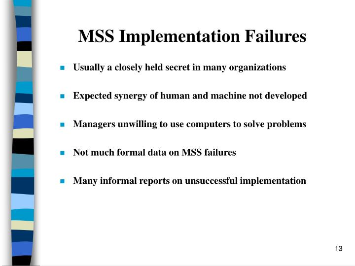 MSS Implementation Failures