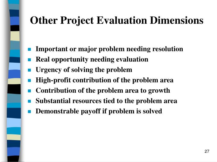 Other Project Evaluation Dimensions