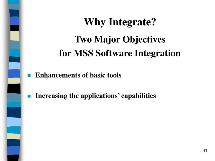 Why Integrate?
