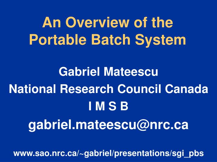 an overview of the portable batch system n.