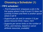 choosing a scheduler 1
