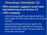 choosing a scheduler 3