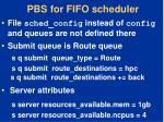 pbs for fifo scheduler