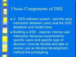 3 basic components of dss1