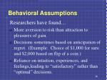 behavioral assumptions