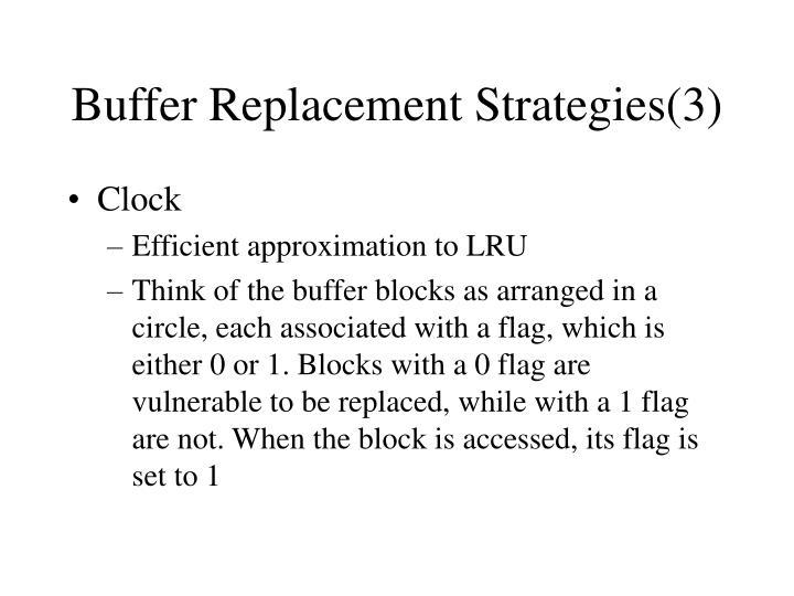 Buffer Replacement Strategies(3)