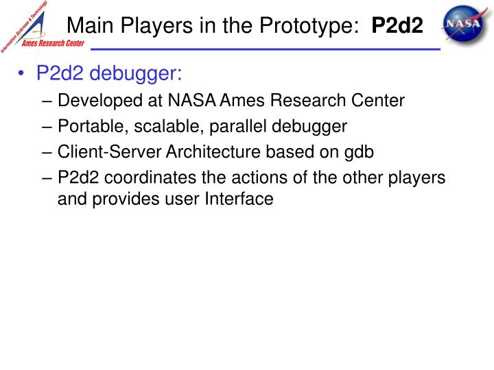 Main Players in the Prototype: