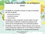 durability of dominance an ambiguous issue