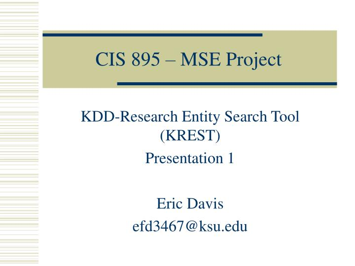 cis 895 mse project n.