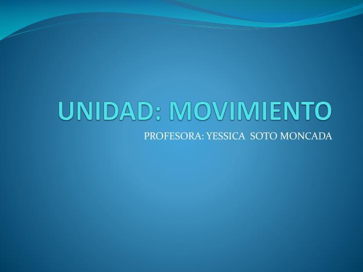 unidad movimiento n.