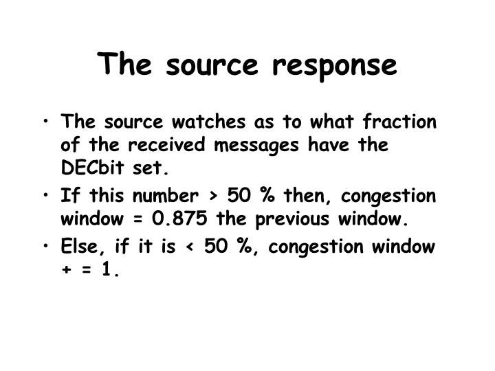 The source response
