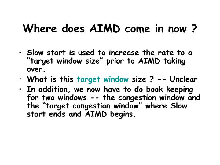 Where does AIMD come in now ?