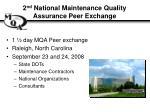 2 nd national maintenance quality assurance peer exchange