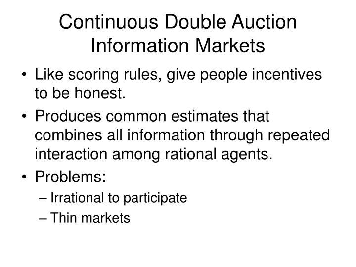 Continuous double auction information markets