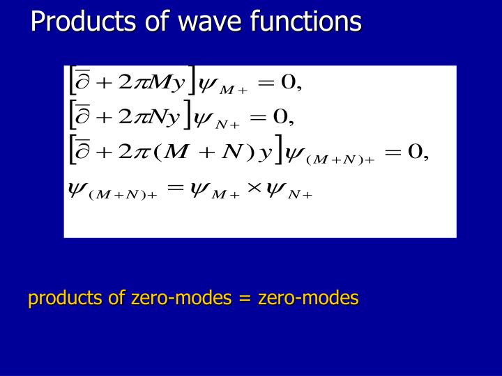Products of wave functions