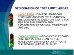 designation of off limit areas