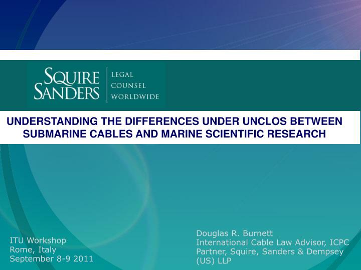 understanding the differences under unclos between submarine cables and marine scientific research n.