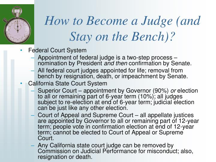 How to Become a Judge (and Stay on the Bench)?